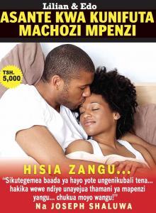 HISIA ZANGU, ASANTE KWA KUNIFUTA MACHOZI MPENZI