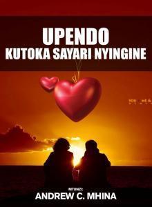UPENDO KUTOKA SAYARI NYINGINE